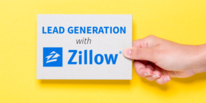 13 Ways to Use Zillow for Lead Generation (Without Advertising)